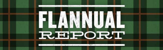 Flannual Report - Gets to the Heart of Flannel Fanaticism #Flannelytics