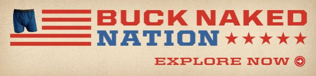 Explore Buck Naked™ Nation